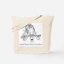 C Great Dane Haven't Heard Tote Bag
