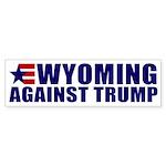 Wyoming Against Trump Bumper Sticker