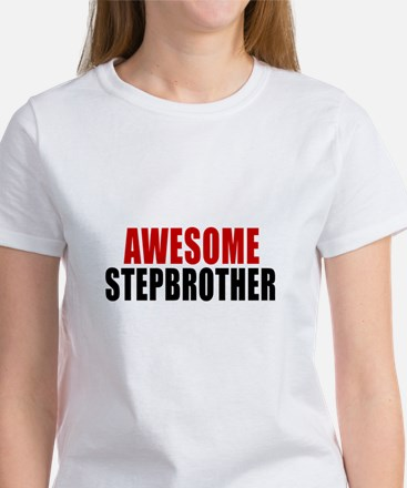 Awesome Stepbrother Women's T-Shirt