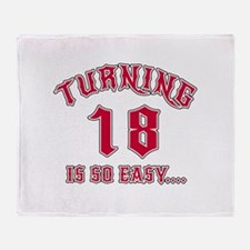 Turning 18 Is So Easy Birthday Throw Blanket