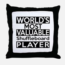 Most Valuable Shuffleboard Player Throw Pillow