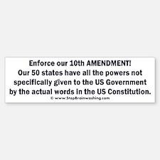 Enforce 10th Amendment Sticker (Bumper)