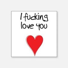 I Fucking Love You - Heart and Typography Sticker