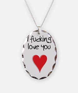 I Fucking Love You - Heart and Necklace