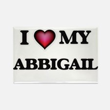 I love my Abbigail Magnets