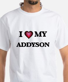 I love my Addyson T-Shirt