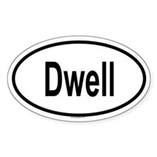 DWELL Oval Decal