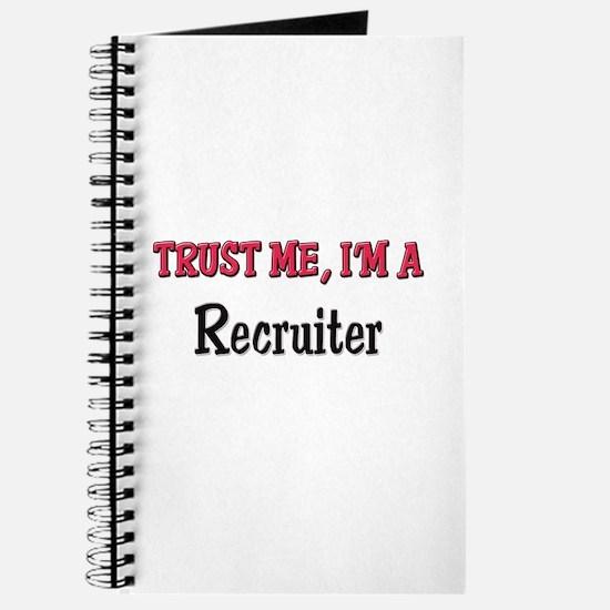 Trust Me I'm a Recruiter Journal