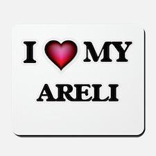 I love my Areli Mousepad