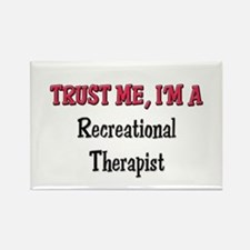 Trust Me I'm a Recreational Therapist Rectangle Ma