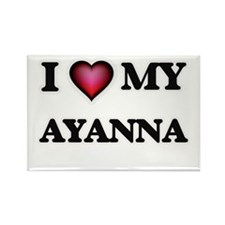 I love my Ayanna Magnets