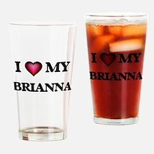 I love my Brianna Drinking Glass