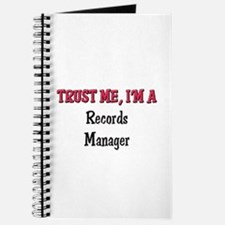 Trust Me I'm a Records Manager Journal