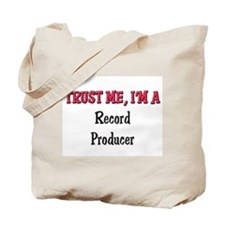 Trust Me I'm a Record Producer Tote Bag
