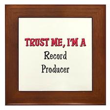 Trust Me I'm a Record Producer Framed Tile