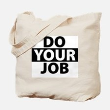 Do Your Job Funny Cute Tote Bag