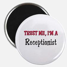 "Trust Me I'm a Receptionist 2.25"" Magnet (10 pack)"