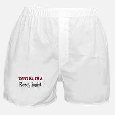 Trust Me I'm a Receptionist Boxer Shorts