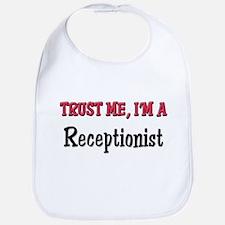 Trust Me I'm a Receptionist Bib