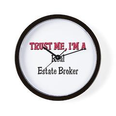 Trust Me I'm a Real Estate Broker Wall Clock