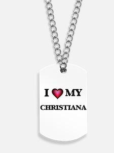 I love my Christiana Dog Tags