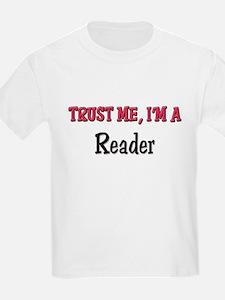 Trust Me I'm a Reader T-Shirt