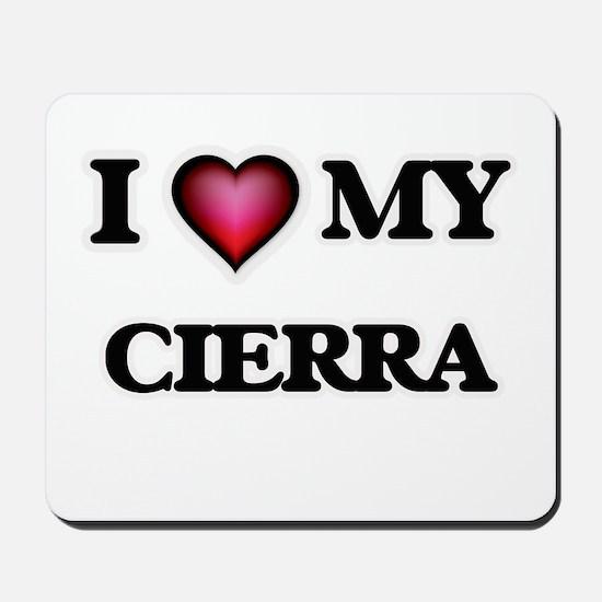 I love my Cierra Mousepad