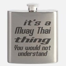 It Is Muay Thai Thing Martial Arts Designs Flask