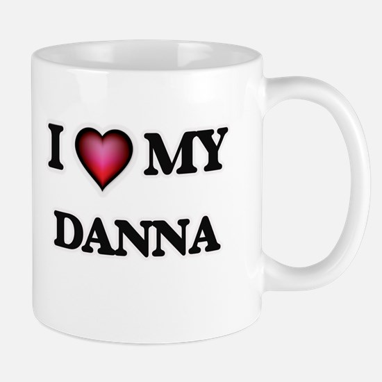 I love my Danna Mugs