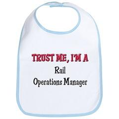 Trust Me I'm a Rail Operations Manager Bib