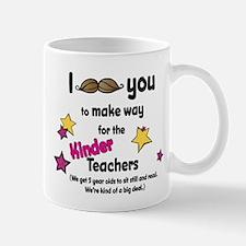 Make Way for Kinder Teachers Mugs