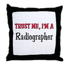 Trust Me I'm a Radiographer Throw Pillow