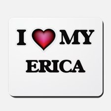 I love my Erica Mousepad