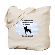 Chihuahuas In Heaven Tote Bag