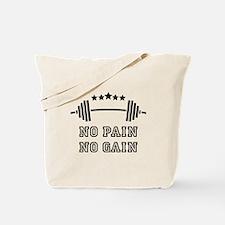 No Pain - No Gain Tote Bag