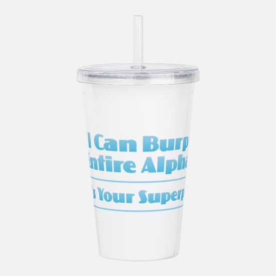 Superpower - I Can Bur Acrylic Double-wall Tumbler