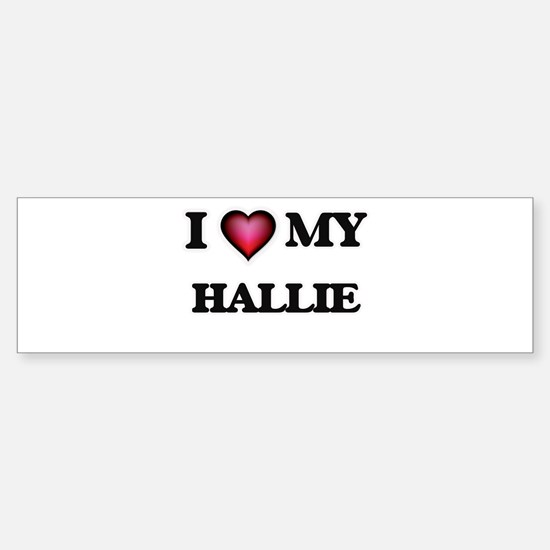 I love my Hallie Bumper Car Car Sticker
