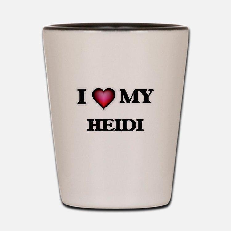 I love my Heidi Shot Glass