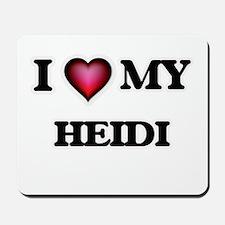 I love my Heidi Mousepad