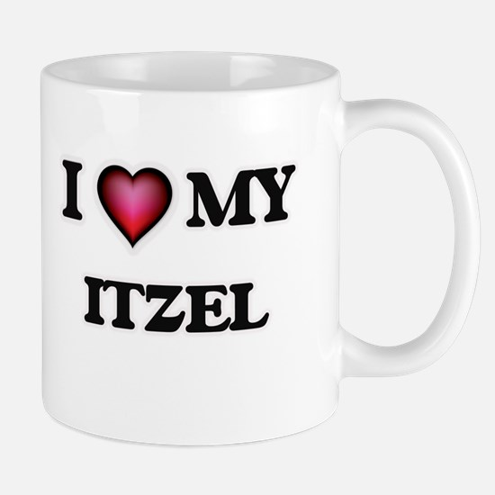 I love my Itzel Mugs