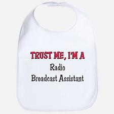 Trust Me I'm a Radio Broadcast Assistant Bib