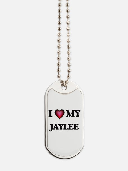 I love my Jaylee Dog Tags