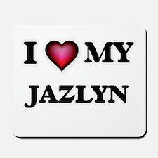 I love my Jazlyn Mousepad