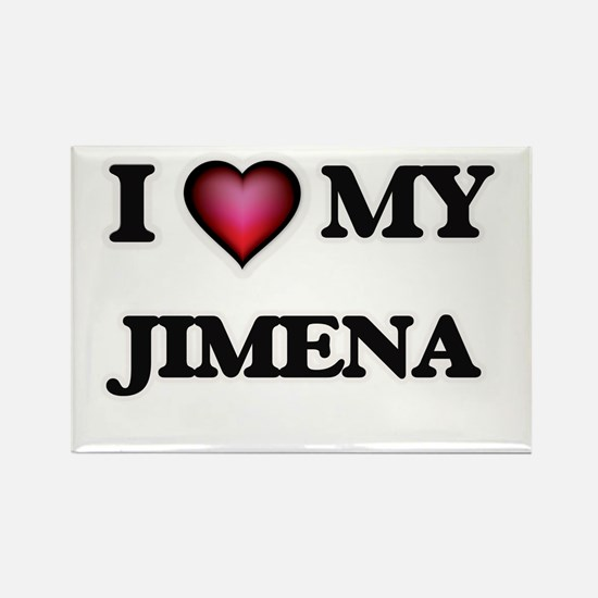 I love my Jimena Magnets