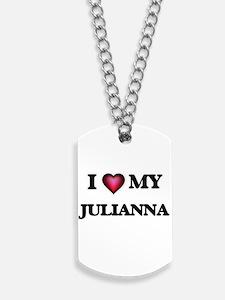 I love my Julianna Dog Tags