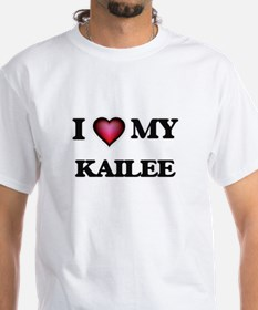 I love my Kailee T-Shirt