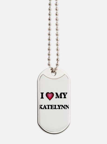 I love my Katelynn Dog Tags
