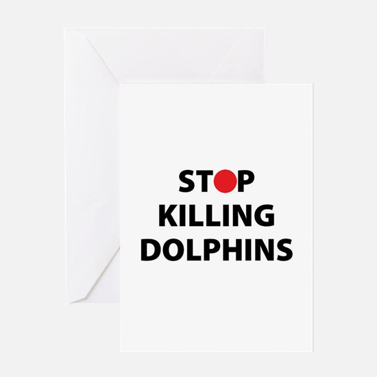 Stop Killing Dolphins Japan Japanes Greeting Cards