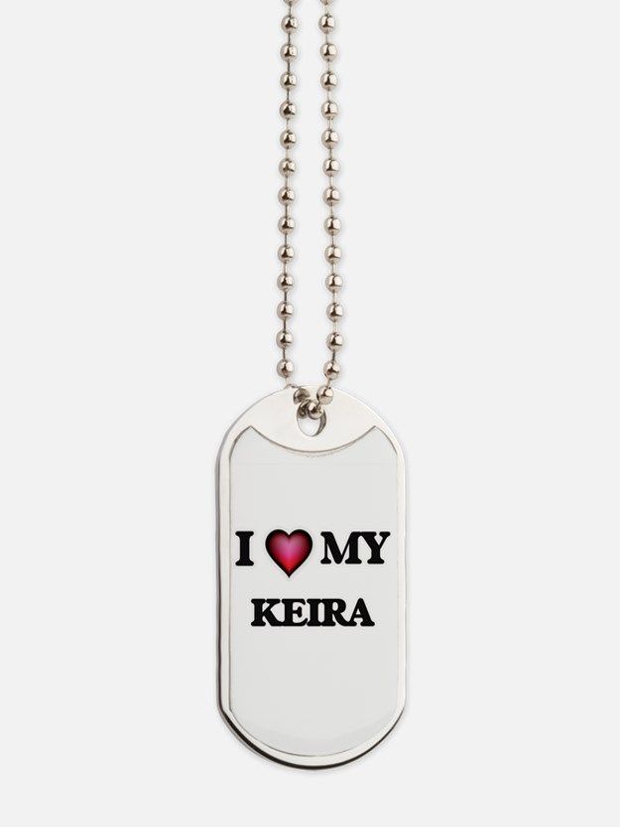 I love my Keira Dog Tags