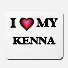 I love my Kenna Mousepad